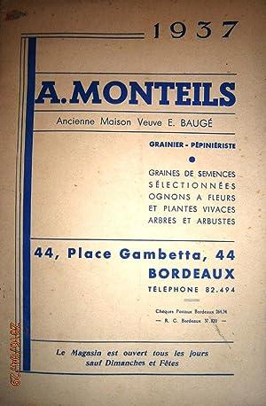 A. Monteils, grainier-pépiniériste. Catalogue 1937.: MONTEILS