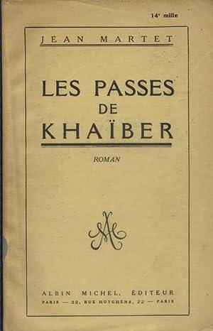 Les passes de Khaïber.: MARTET Jean