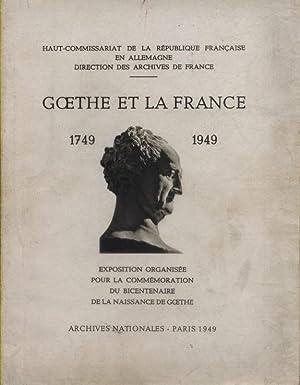 Goethe et la France. 1749-1949. Exposition organisée: ARCHIVES NATIONALES -