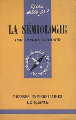 La sémiologie.: GUIRAUD Pierre