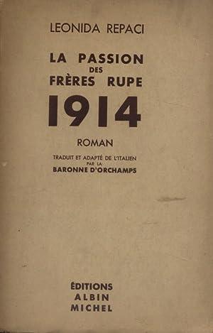 La passion des frères Rupe 1914.: REPACI Leonida