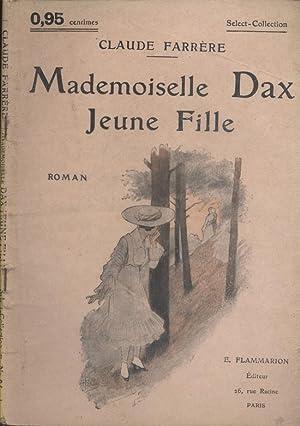 farrere claude - mademoiselle dax jeune fille roman - AbeBooks