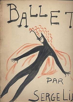 Ballet. 2. Commentaires par Irène Lidova.: LIFAR Serge -