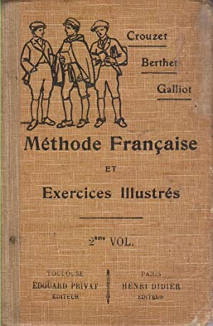 Méthode française et exercices illustrés. Classes de: CROUZET P. -