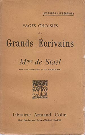 Pages choisies des grands écrivains. Mme de: STAEL (Madame de)