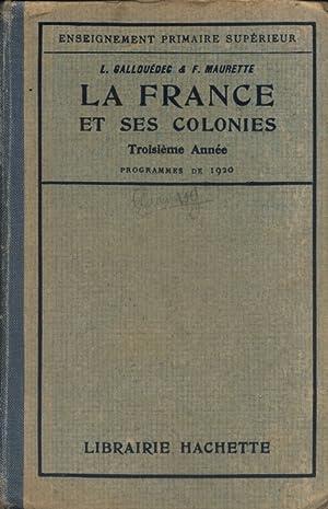 La France et ses colonies. Programme de: GALLOUEDEC L. -