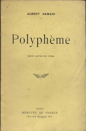 Polyphème. Deux actes en vers.: SAMAIN Albert