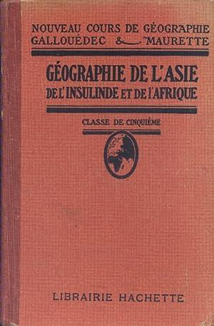 Géographie de l'Asie de l'Insulinde et de: GALLOUEDEC L. -