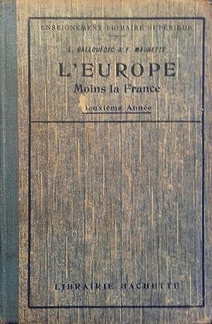 L'Europe moins la France. Deuxième année.: GALLOUEDEC L. -