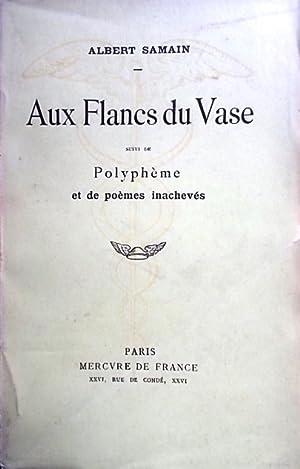 Aux flancs du vase, suivi de Polyphème: SAMAIN Albert