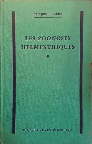 Les zoonoses helminthiques.: EUZEBY Jacques