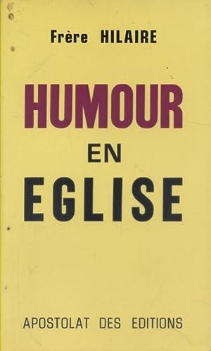 Humour en église.: HILAIRE (Frère)