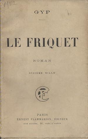 Le friquet. Vers 1900.: GYP