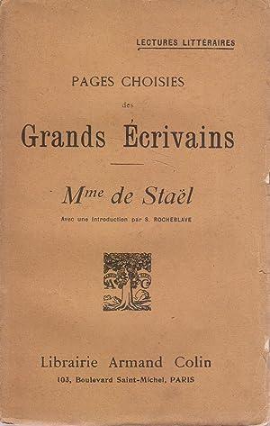 Pages choisies des grands écrivains. Mme de: STAEL (Madame de)