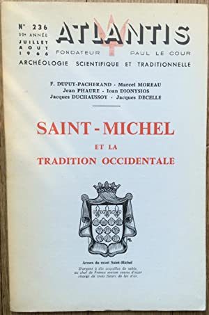Revue Atlantis n°236 (juillet-août 1966) : Saint-Michel et la Tradition Occidentale.