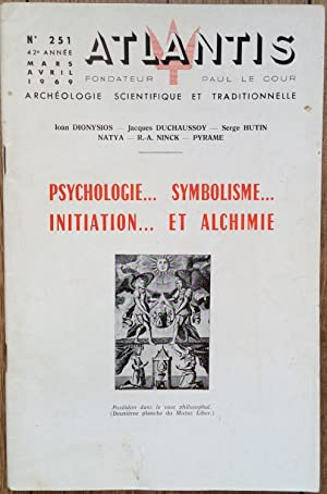Revue Atlantis n°251 (mars-avril 1969) : Psychologie. Symbolisme. Initiation. et Alchimie.