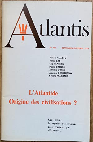 Revue Atlantis n°305 (septembre-octobre 1979) : L'Atlantide, Origine des civilisations?