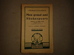 Mon grand ami Shakespeare Souvenirs de John: Longworth Chambrun