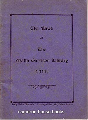 The Laws of the Malta Garrison Library 1911.