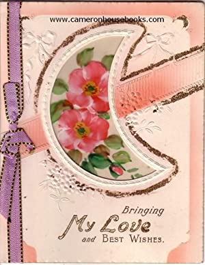 'Bringing my Love and Best wishes' - vintage greeting card