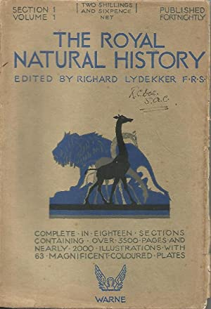The Royal Natural History. Limited edition for: Lydekker, Richard, editor