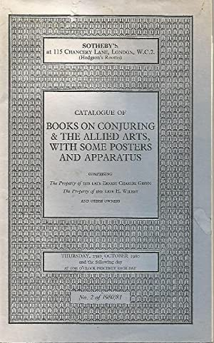 Catalogue of Books on Conjuring & the Allied Arts, with some posters and apparatus. 23rd October ...