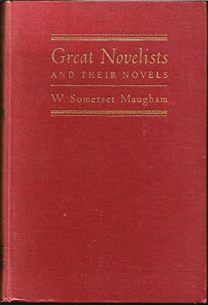 Great Novelists and Their Novels: Maugham, W Somerset
