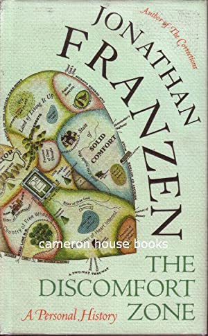jonathan franzen the discomfort zone Jonathan franzen's memoir, the discomfort zone, is an object lesson in the management of such obscenity the book begins with a loss the book begins with a loss after lengthy treatment for colon cancer, his widowed mother, irene, has died.