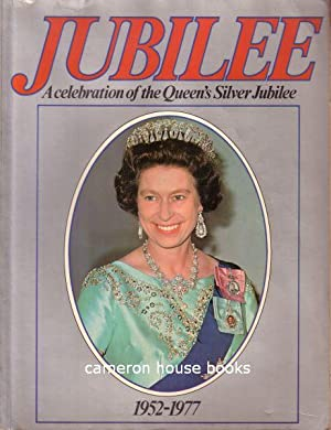 Jubilee (A Celebration of the Queen's Silver Jubilee)