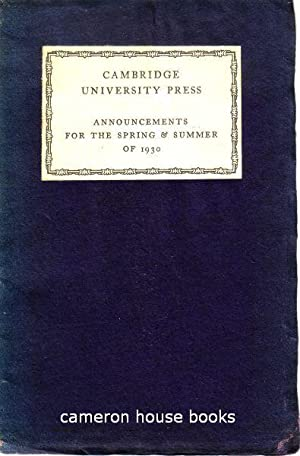 Cambridge University Press. Announcements for the Spring & Summer of 1930