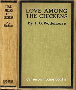 Love among the Chickens: Wodehouse, P G