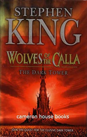 Wolves of the Calla. The Dark Tower V