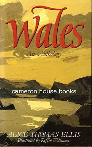 Wales. An Anthology: Ellis, Alice Thomas