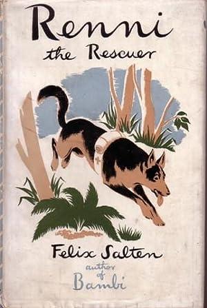 Renni the Rescuer. A Dog of the: Salten, Felix [i.e.