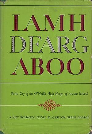 Lamh Dearg Aboo: George, Carlton Greer