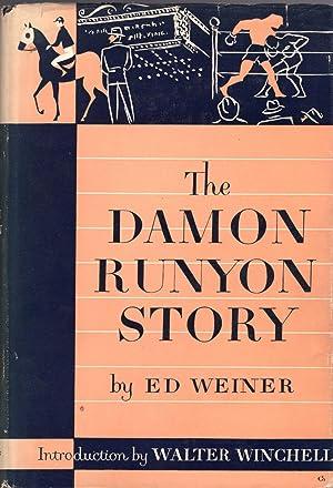 The Damon Runyon Story: Nweiner, Ed & Walter Winchell