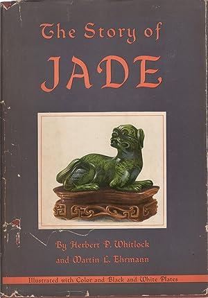 The story of jade,: Whitlock, Herbert Percy