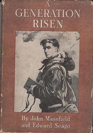 A Generation Risen: Masefield, John & Edward Seago