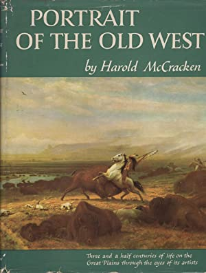 PORTRAIT OF THE OLD WEST: McCracken, Harold