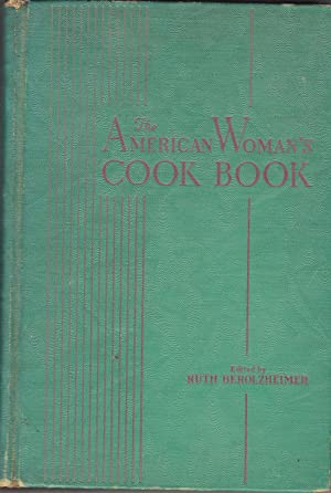 The American Woman's Cook Book: Berolzheimer, Ruth editor