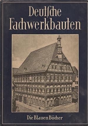 Die Blauen Bücher- Deutsche Fachwerkbauten Die Blauen Bücher- Deutsche Fachwerkbauten: ...