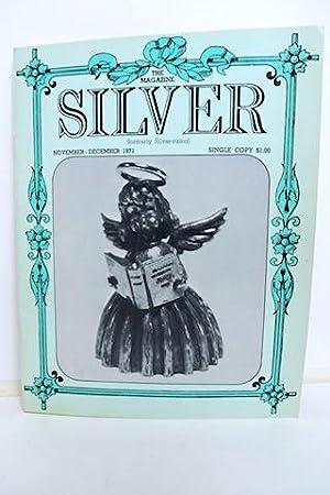 The Magazine Silver November - December, 1971 Formerly Silver-Rama: Hodgson, Beulah D.