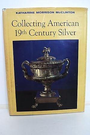 Collecting American 19th Century Silver: McClinton, Katharine Morrison