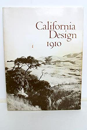 California Design 1910: Andersen, Timothy J. , Et. Al. , editors