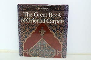 The Great Book of Oriental Carpets: Grans-Ruedin, E.; Howard, Valerie