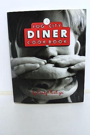 Fog City Diner Cookbook: Pawlcyn, Cindy