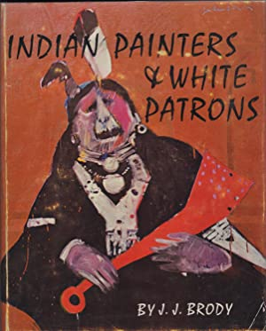 Indian Painters & White Patrons: Brody, J. J.