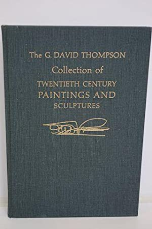 The Collection Of Twentieth Century Paintings And Sculptures Formed The Late G. David Thompson Of ...