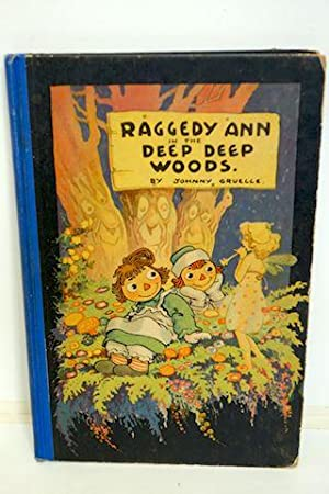 Raggedy Ann in the Deep Woods: Gruelle, Johnny