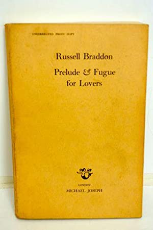 Prelude and Fugue for Lovers: Braddon, Russell